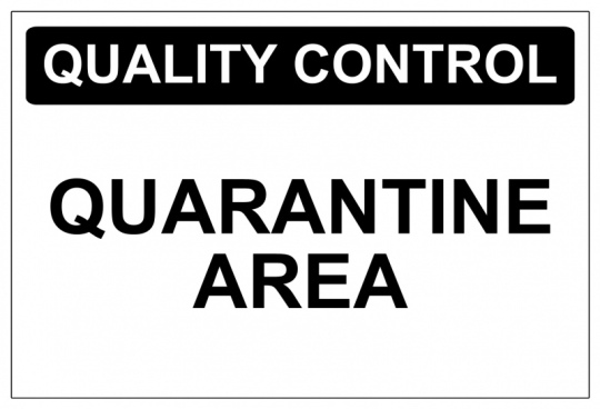 QUALITY-CONTROL-QUARANTINE-AREA-SIGN-NOTICE-PLAQUE-5018